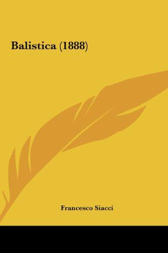 9781162214931: Balistica (1888) (Italian Edition)