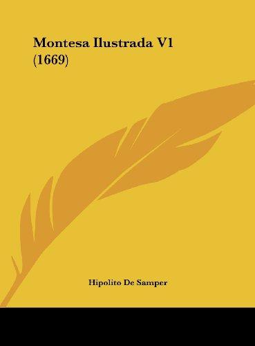 9781162216577: Montesa Ilustrada V1 (1669) (Spanish Edition)