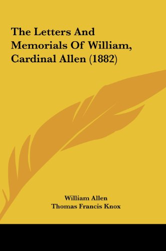 9781162226934: The Letters and Memorials of William, Cardinal Allen (1882)