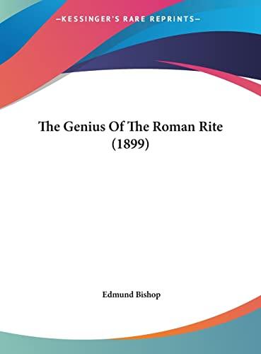 9781162233062: The Genius Of The Roman Rite (1899)