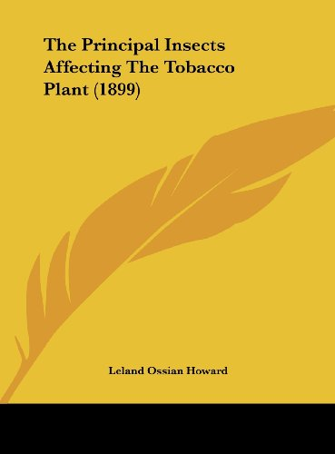 9781162236292: The Principal Insects Affecting The Tobacco Plant (1899)