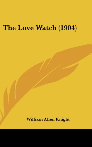 9781162245973: The Love Watch (1904)