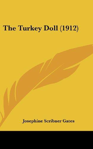 9781162250960: The Turkey Doll (1912)