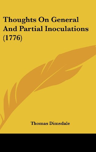 9781162252117: Thoughts on General and Partial Inoculations (1776)