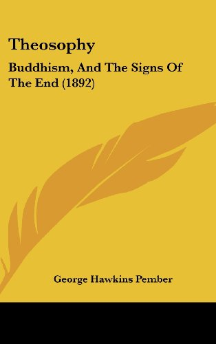 9781162252742: Theosophy: Buddhism, And The Signs Of The End (1892)
