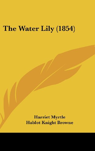 9781162253619: The Water Lily (1854)