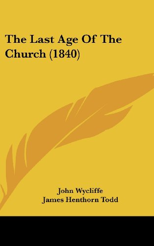 9781162258348: The Last Age of the Church (1840)