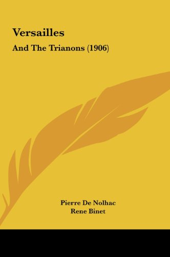 9781162261560: Versailles: And The Trianons (1906)
