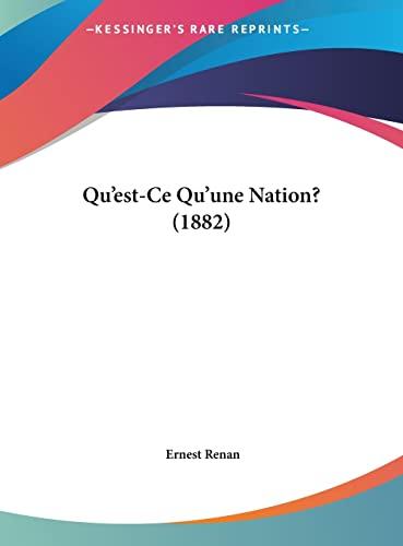 9781162288918: Qu'est-Ce Qu'une Nation? (1882)