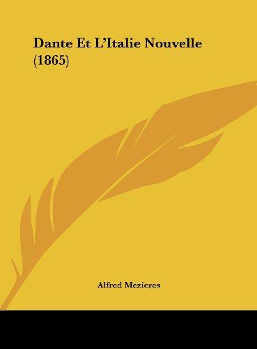 9781162290027: Dante Et L'Italie Nouvelle (1865)