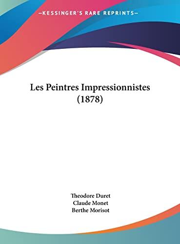 9781162295312: Les Peintres Impressionnistes (1878)