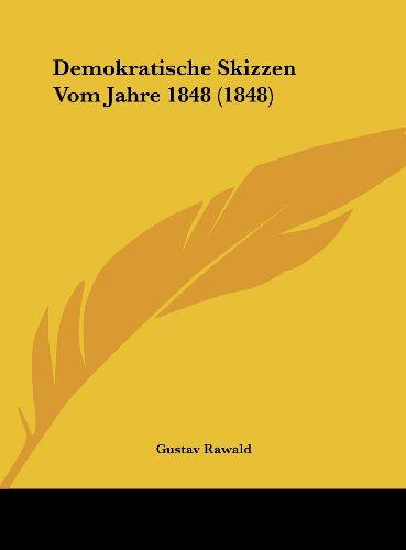9781162297637: Demokratische Skizzen Vom Jahre 1848 (1848)