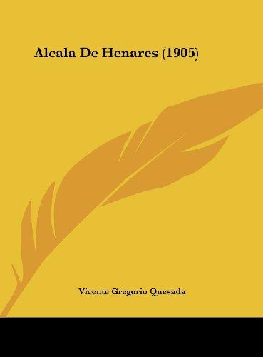 9781162302805: Alcala de Henares (1905)