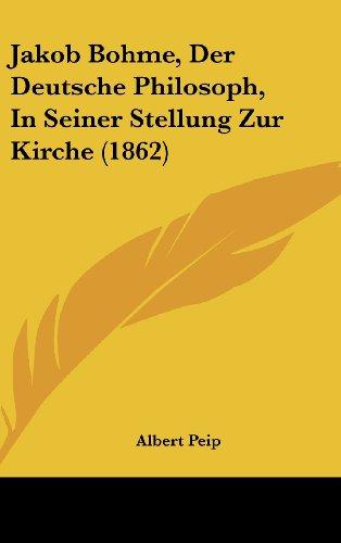 9781162311432: Jakob Bohme, Der Deutsche Philosoph, in Seiner Stellung Zur Kirche (1862)