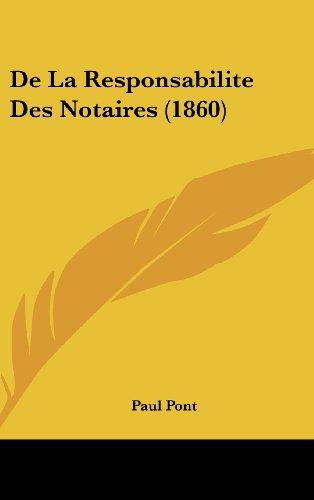 9781162314648: de La Responsabilite Des Notaires (1860)