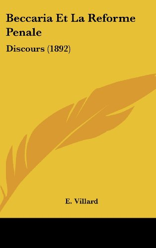 9781162320557: Beccaria Et La Reforme Penale: Discours (1892) (French Edition)