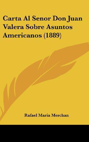 9781162338866: Carta Al Senor Don Juan Valera Sobre Asuntos Americanos (1889)