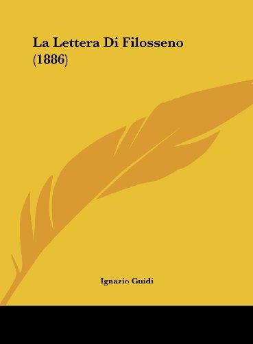 9781162339535: La Lettera Di Filosseno (1886) (Italian Edition)