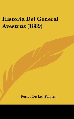 9781162343631: Historia del General Avestruz (1889)