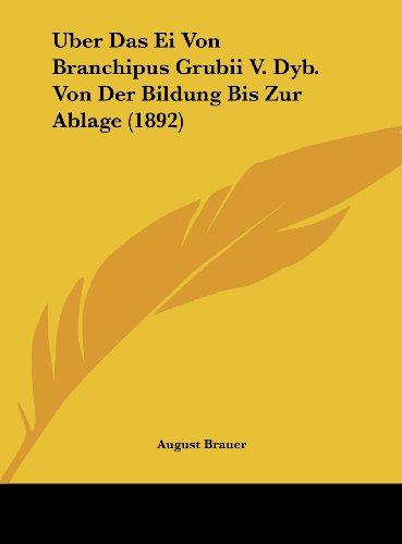 9781162345895: Uber Das Ei Von Branchipus Grubii V. Dyb. Von Der Bildung Bis Zur Ablage (1892) (German Edition)