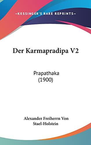 9781162348834: Der Karmapradipa V2: Prapathaka (1900) (German Edition)