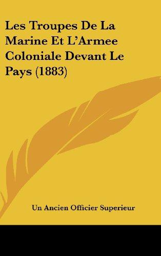 9781162355597: Les Troupes de La Marine Et L'Armee Coloniale Devant Le Pays (1883)