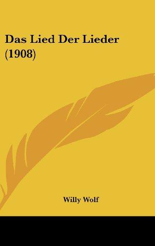 9781162362267: Das Lied Der Lieder (1908) (German Edition)