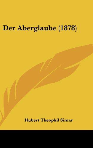 9781162366296: Der Aberglaube (1878) (German Edition)