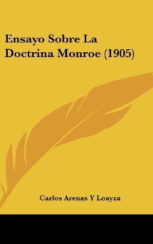 9781162366876: Ensayo Sobre La Doctrina Monroe (1905)