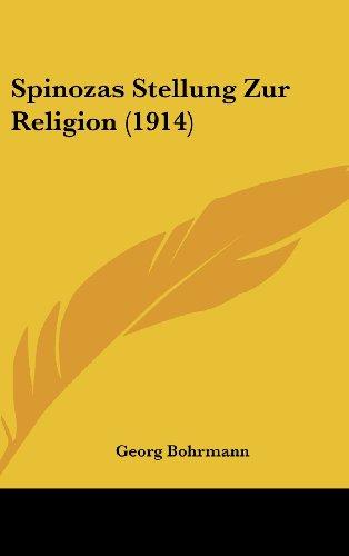 9781162375748: Spinozas Stellung Zur Religion (1914)