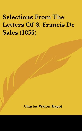 9781162378237: Selections from the Letters of S. Francis de Sales (1856)