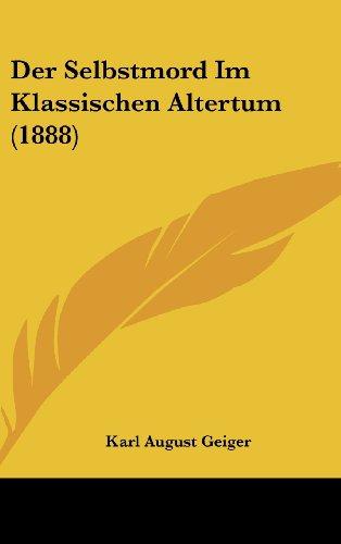 9781162379548: Der Selbstmord Im Klassischen Altertum (1888)