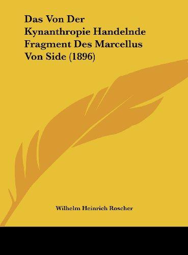 9781162382326: Das Von Der Kynanthropie Handelnde Fragment Des Marcellus Von Side (1896)