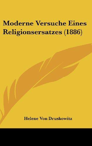 9781162382975: Moderne Versuche Eines Religionsersatzes (1886) (German Edition)