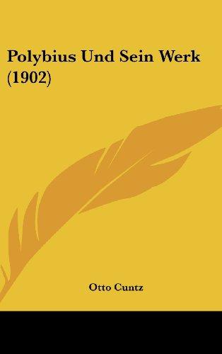 9781162383118: Polybius Und Sein Werk (1902)