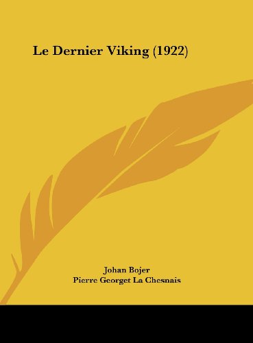 9781162398259: Le Dernier Viking (1922)