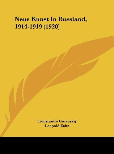 9781162400167: Neue Kunst in Russland, 1914-1919 (1920)