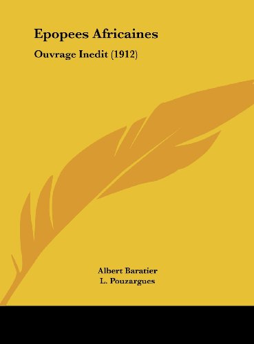 9781162400907: Epopees Africaines: Ouvrage Inedit (1912) (French Edition)