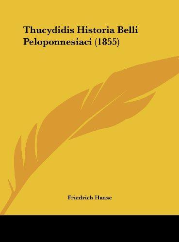 9781162412665: Thucydidis Historia Belli Peloponnesiaci (1855) (Latin Edition)