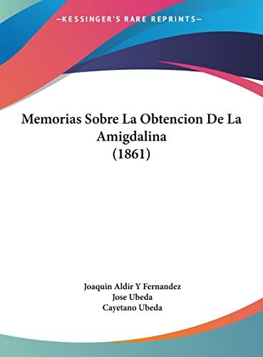 9781162421032: Memorias Sobre La Obtencion de La Amigdalina (1861)