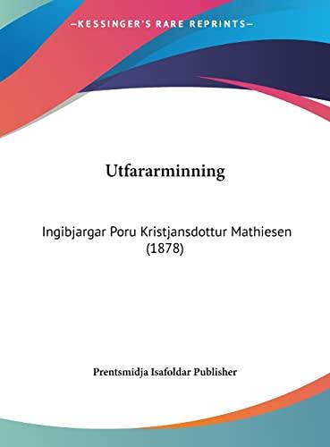 Utfararminning: Ingibjargar Poru Kristjansdottur Mathiesen (1878) (Hebrew