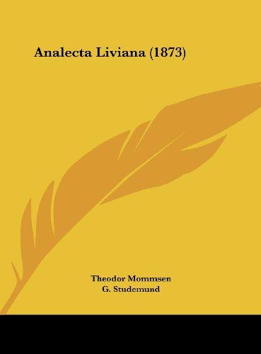 9781162450575: Analecta Liviana (1873)