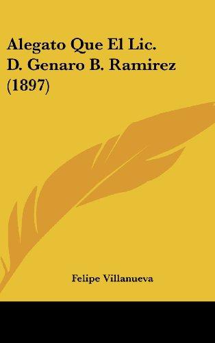 9781162452449: Alegato Que El LIC. D. Genaro B. Ramirez (1897)