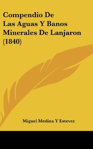 9781162453804: Compendio de Las Aguas y Banos Minerales de Lanjaron (1840)