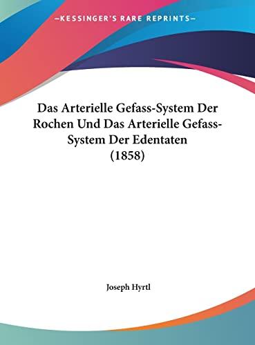 9781162464428: Das Arterielle Gefass-System Der Rochen Und Das ...