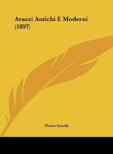 9781162464718: Arazzi Antichi E Moderni (1897)