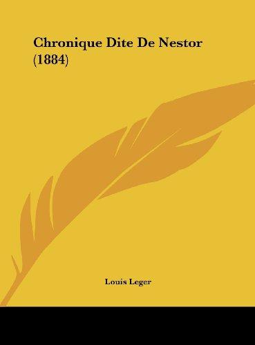 9781162470733: Chronique Dite De Nestor (1884) (French Edition)