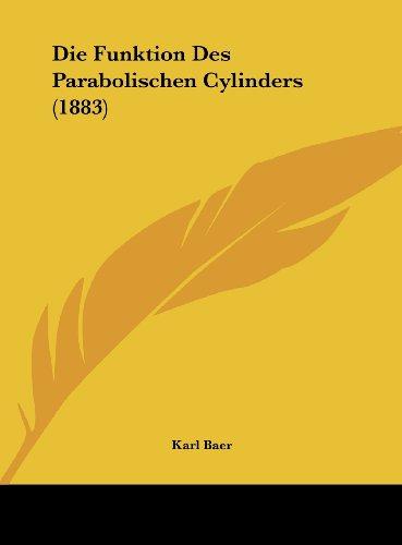 9781162503752: Die Funktion Des Parabolischen Cylinders (1883)