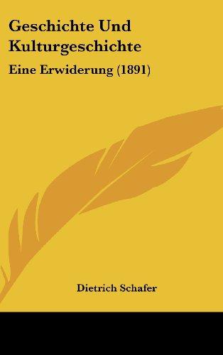 9781162518756: Geschichte Und Kulturgeschichte: Eine Erwiderung (1891)