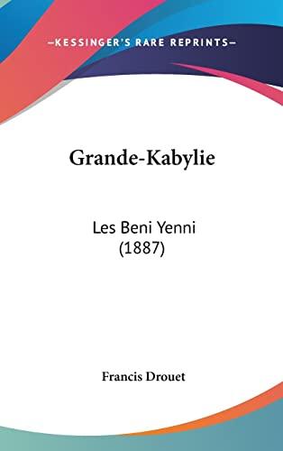 9781162529530: Grande-Kabylie: Les Beni Yenni (1887) (French Edition)